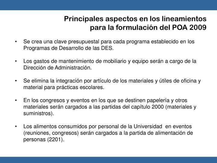 Principales aspectos en los lineamientos para la formulación del POA 2009