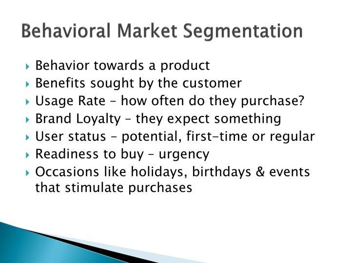 Behavioral Market Segmentation