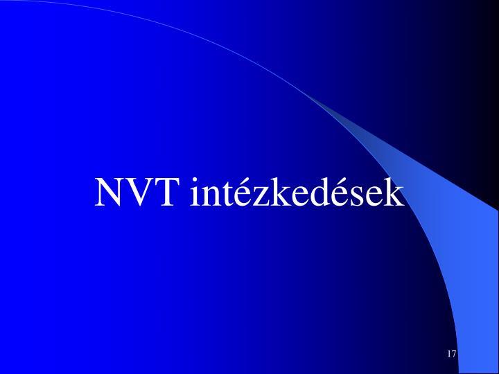 NVT intézkedések