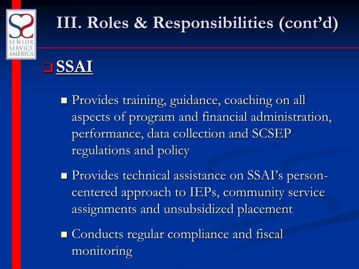 III. Roles & Responsibilities (cont'd)