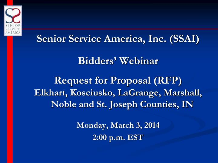Senior Service America, Inc. (SSAI)