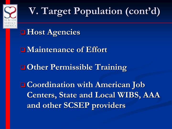 V. Target Population (cont'd)