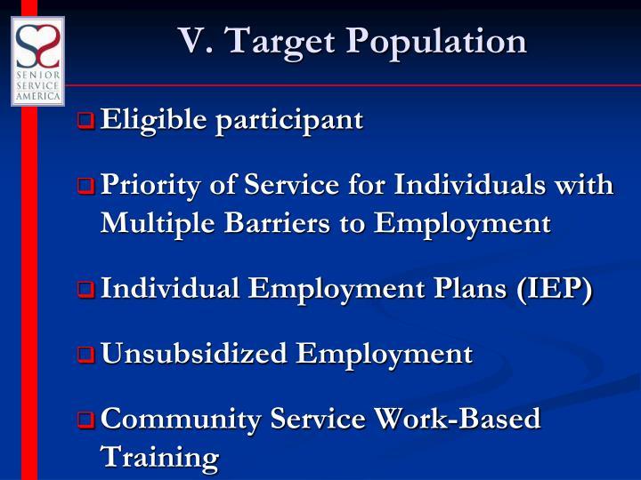 V. Target Population