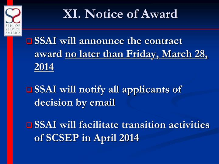 XI. Notice of Award