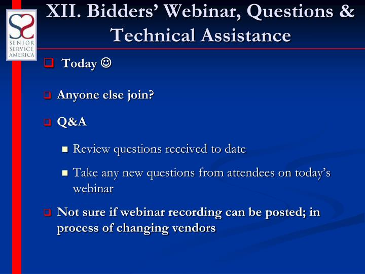XII. Bidders' Webinar, Questions & Technical Assistance