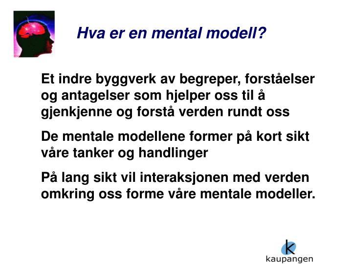 Hva er en mental modell?