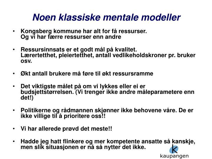 Noen klassiske mentale modeller