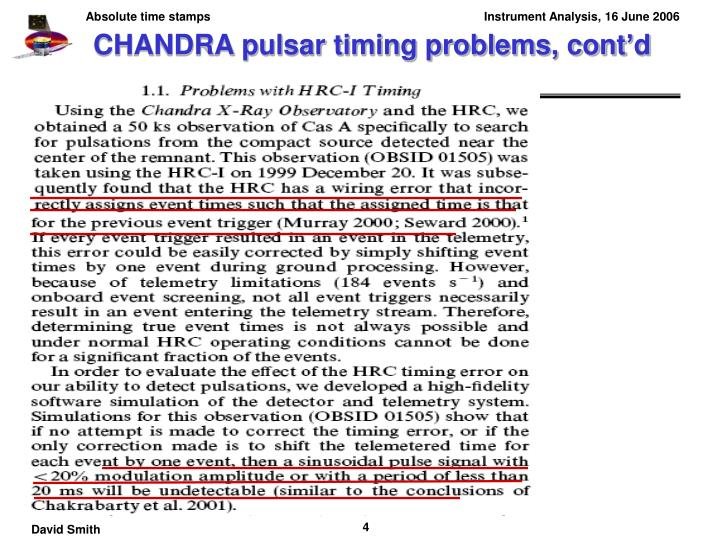 CHANDRA pulsar timing problems, cont'd