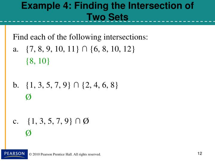 Example 4: Finding the Intersection of Two Sets
