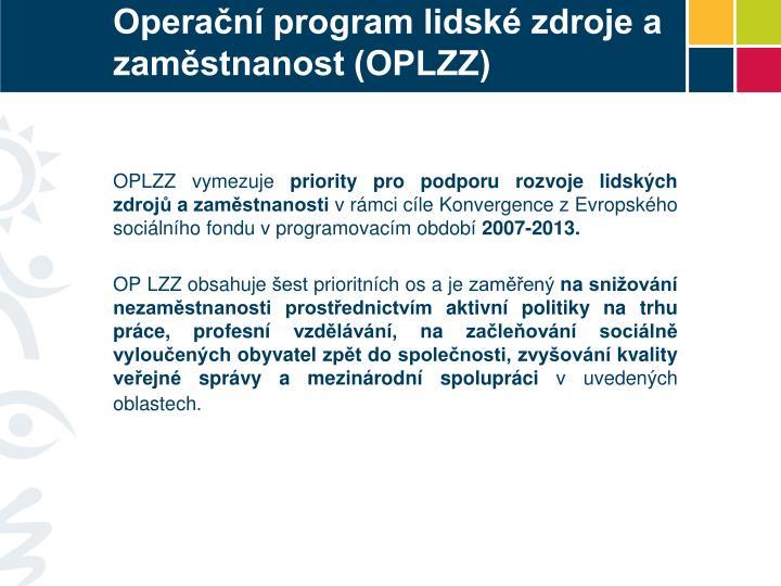 Operační program lidské zdroje a zaměstnanost (OPLZZ)