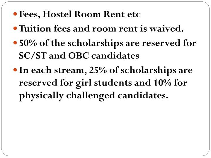 Fees, Hostel Room Rent etc