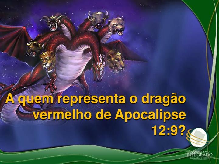 A quem representa o drago