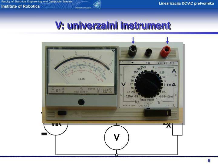 V: univerzalni instrument