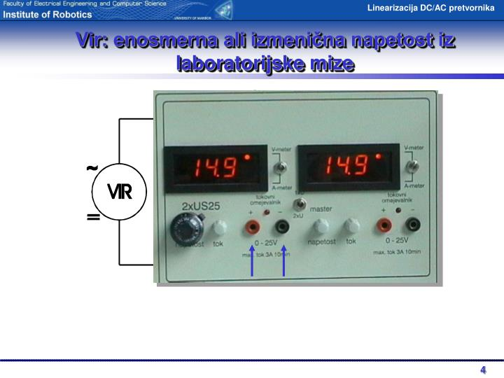 Vir: enosmerna ali izmenična napetost iz laboratorijske mize
