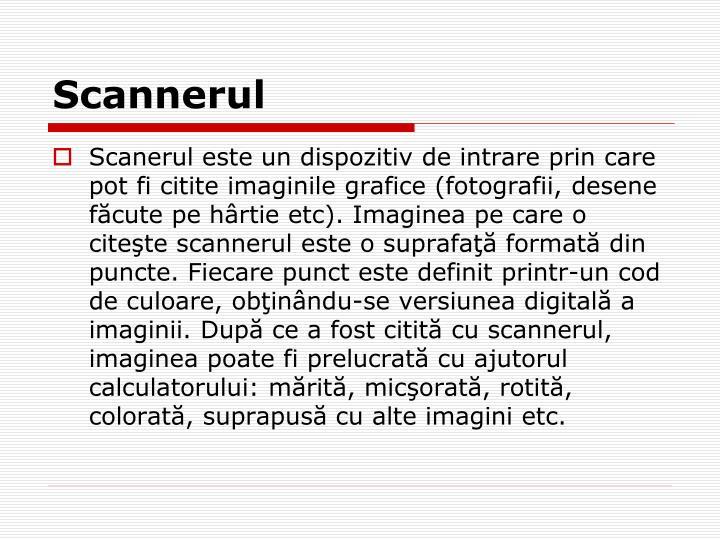 Scannerul