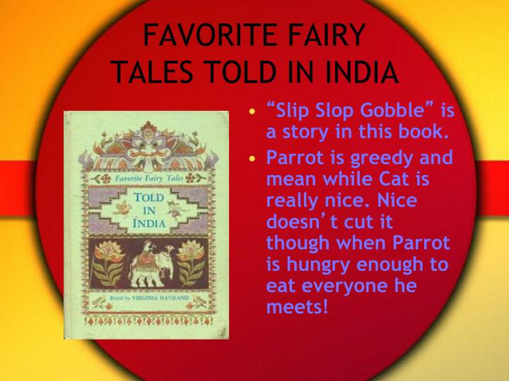FAVORITE FAIRY TALES TOLD IN INDIA