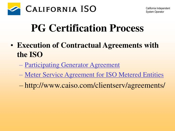 Execution of Contractual Agreements with the ISO