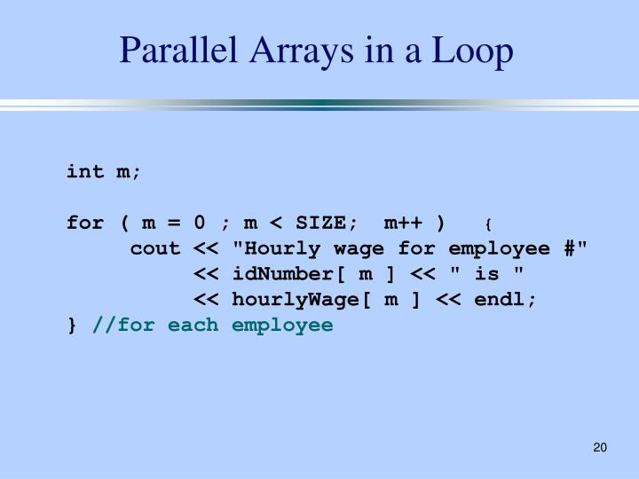 Parallel Arrays in a Loop