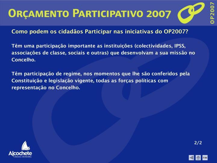 Como podem os cidadãos Participar nas iniciativas do OP2007?