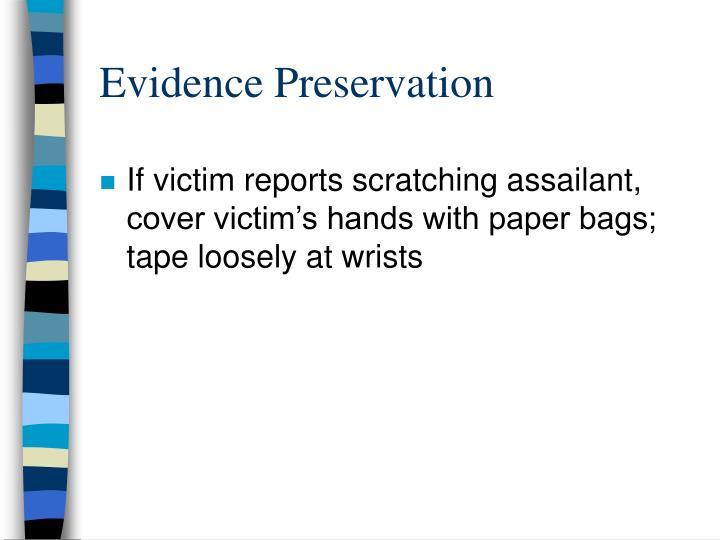 Evidence Preservation