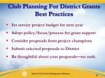 club planning for district grants best practices