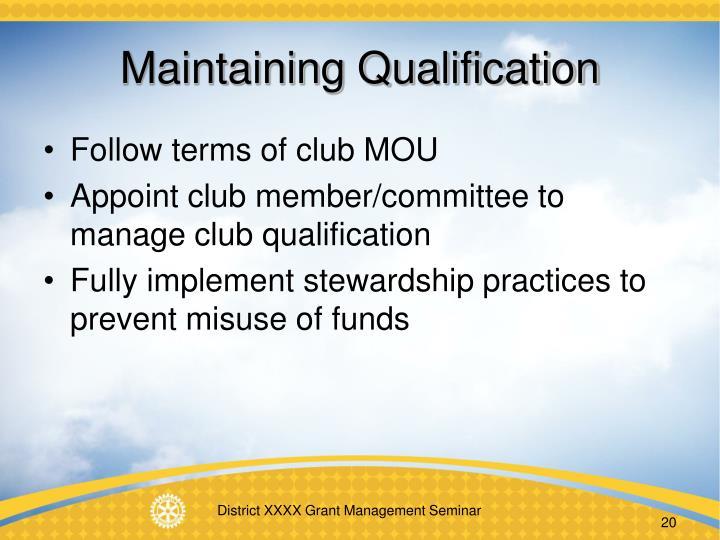 Maintaining Qualification