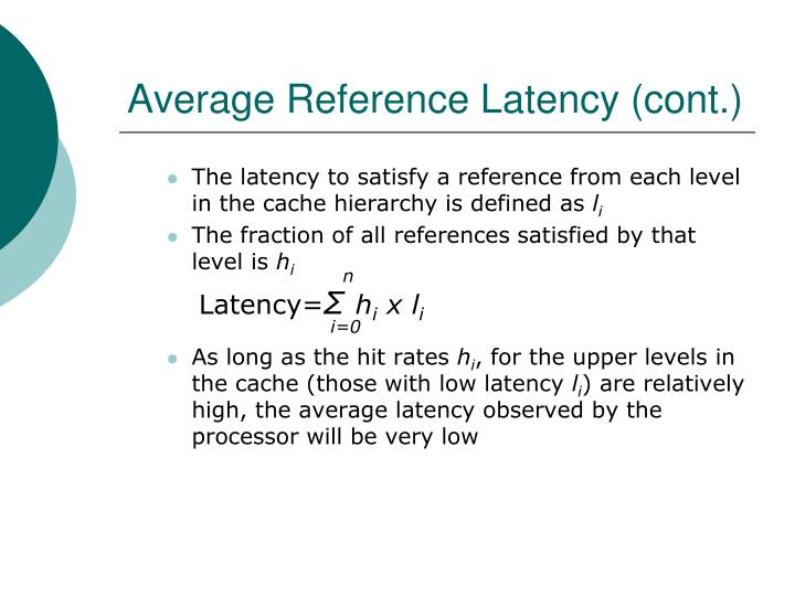 Average Reference Latency (cont.)