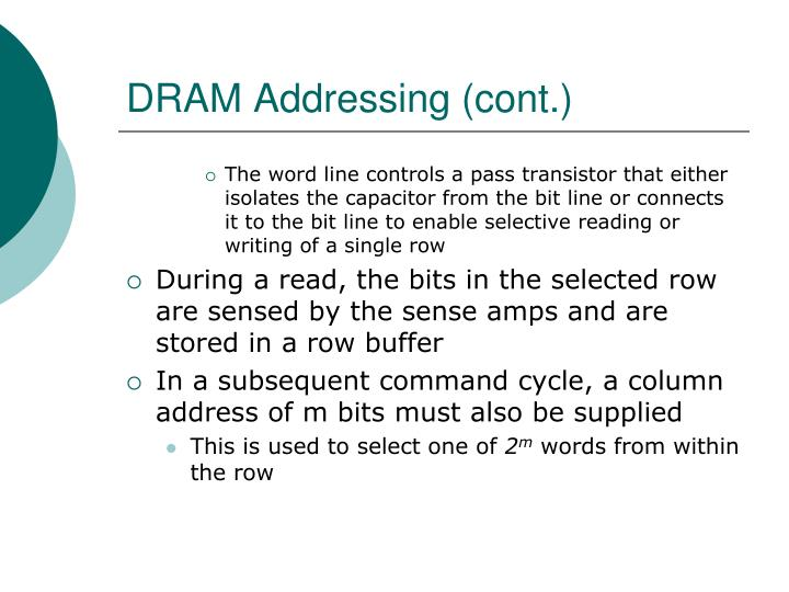 DRAM Addressing (cont.)