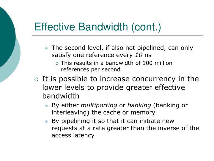 Effective Bandwidth (cont.)