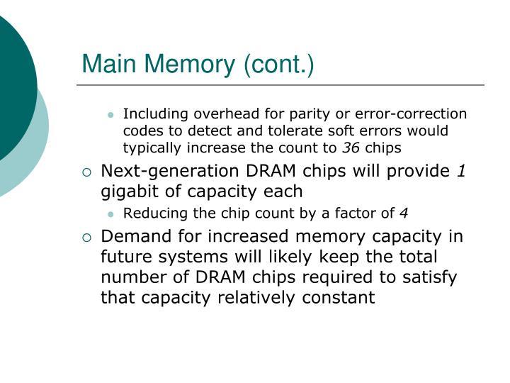 Main Memory (cont.)