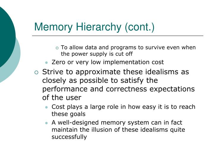 Memory Hierarchy (cont.)