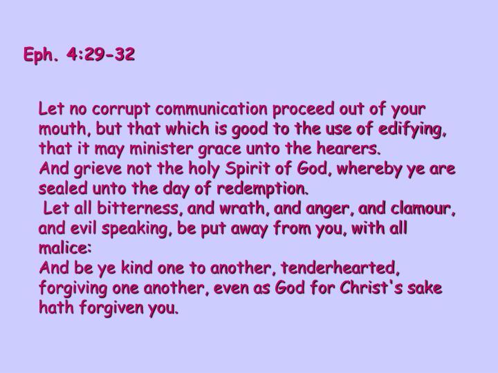 Eph. 4:29-32
