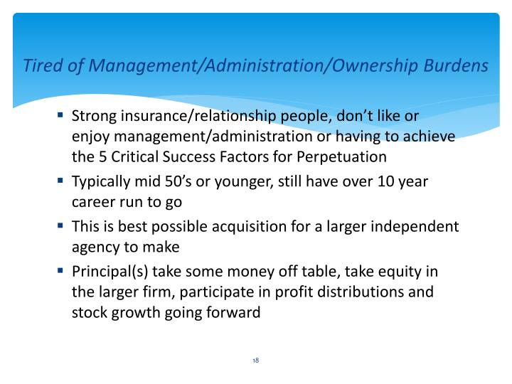 Tired of Management/Administration/Ownership Burdens