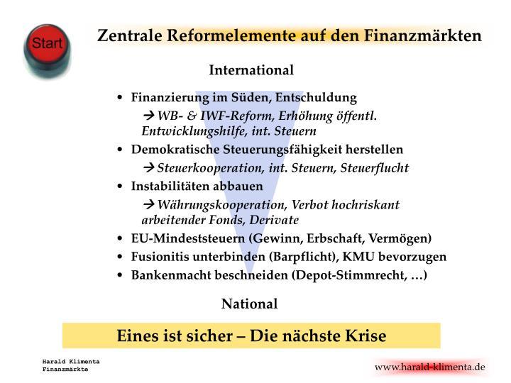 Zentrale Reformelemente auf den Finanzmärkten