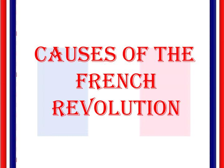 Causes of the French Revolution