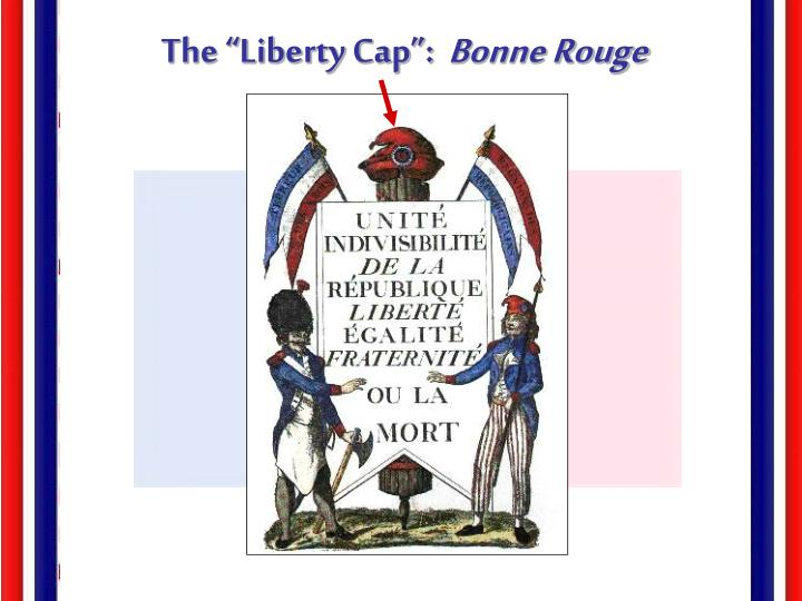 "The ""Liberty Cap"":"