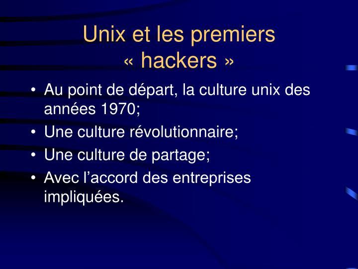 Unix et les premiers «hackers»