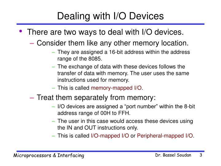 Dealing with i o devices