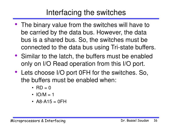 Interfacing the switches
