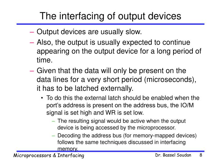 The interfacing of output devices