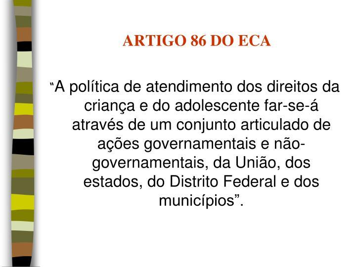 ARTIGO 86 DO ECA