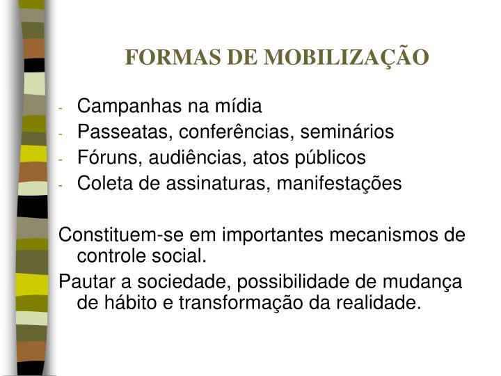 FORMAS DE MOBILIZAÇÃO