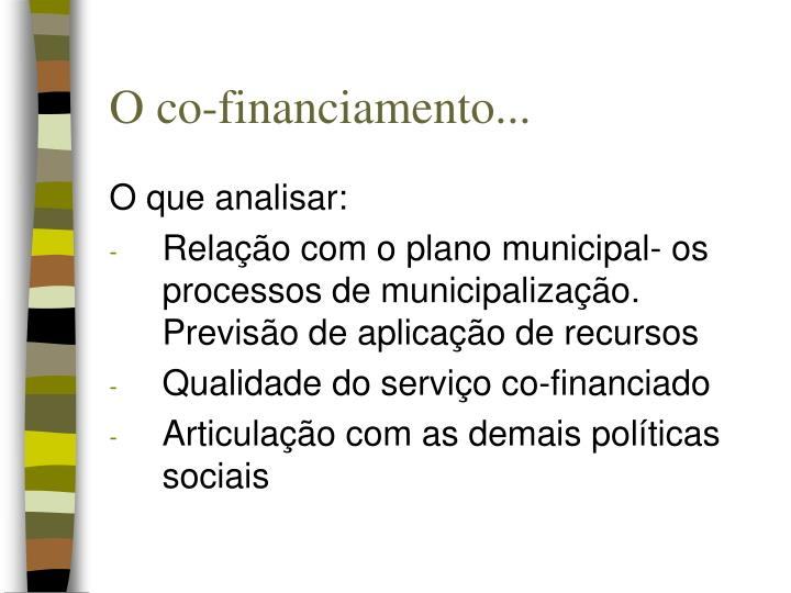 O co-financiamento...