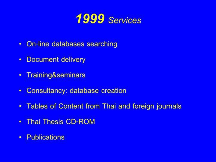 1999 Services