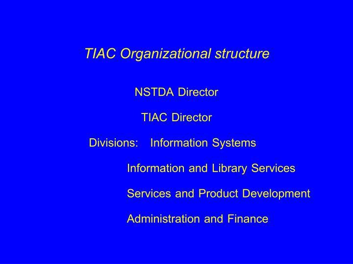 TIAC Organizational structure