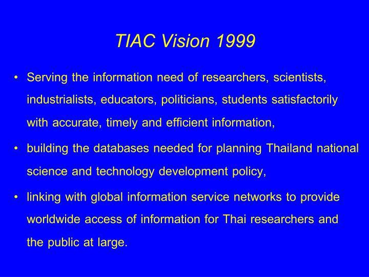 TIAC Vision 1999