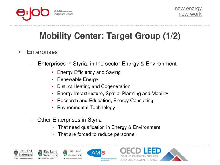 Mobility Center: Target Group (1/2)