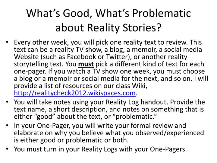 What's Good, What's Problematic about Reality Stories?