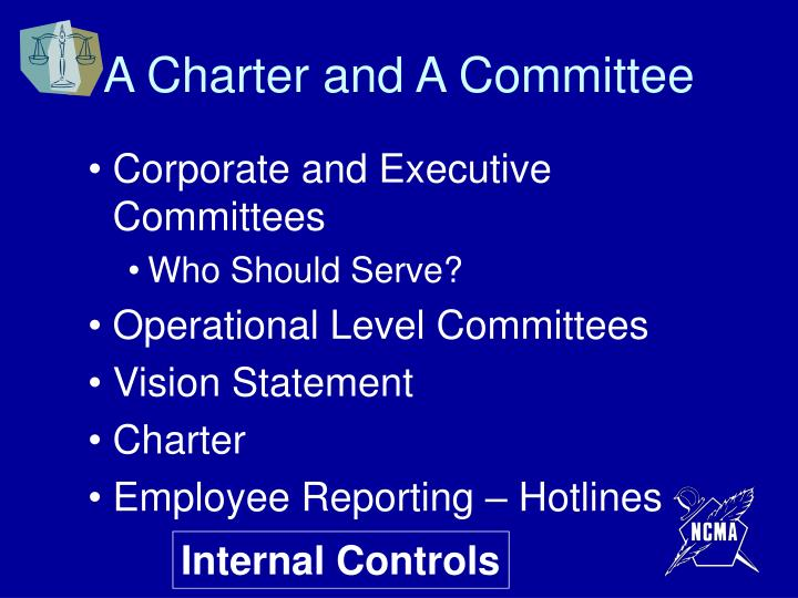 A Charter and A Committee