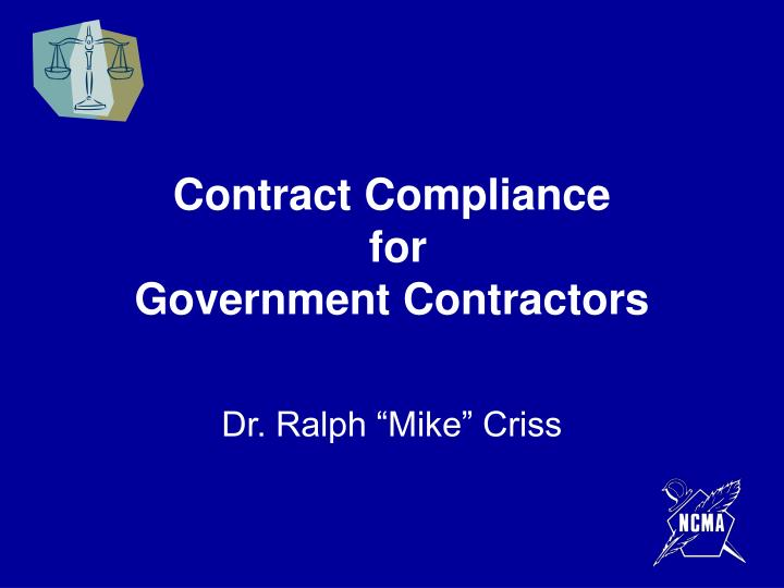 Contract compliance for government contractors
